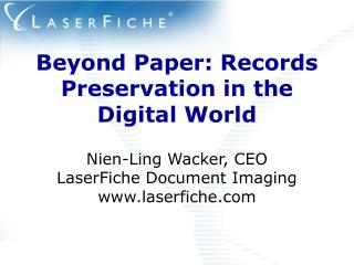 Beyond Paper: Records Preservation in the Digital World