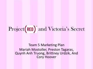 Project          and Victoria�s Secret