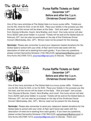 Purse Raffle Tickets on Sale! December 14 th Before and after the 1 p.m.  Christmas Choral Concert