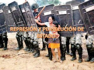 REPRESION Y PERSECUCION POLITICA