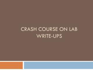 Crash Course on Lab Write-ups