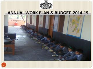 ANNUAL WORK PLAN & BUDGET  2014-15