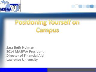 Positioning Yourself on Campus