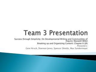 Team 3 Presentation