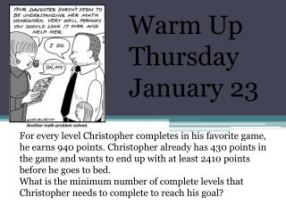 Warm Up Thursday January 23