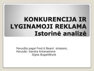 KONKURENCIJA IR LYGINAMOJI REKLAMA Istorinė analizė