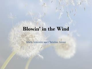 Blowin� in the Wind