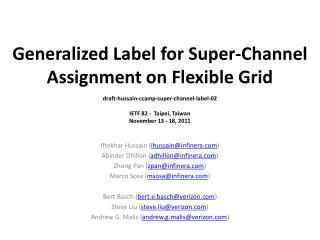 Generalized Label for Super-Channel Assignment on Flexible  Grid