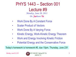 PHYS 1443 – Section 001 Lecture  #9