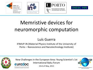 Memristive devices for neuromorphic computation