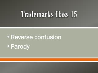 Trademarks Class 15