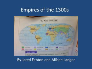 Empires of the 1300s