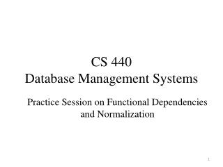 CS 440  Database Management Systems