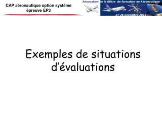 Exemples  de  situations d'évaluations