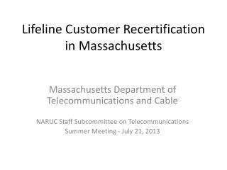 Lifeline Customer Recertification in Massachusetts