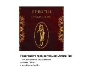 Progressive rock continued: Jethro Tull
