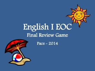 English I EOC  Final Review Game