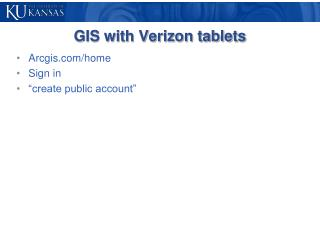 GIS with Verizon tablets