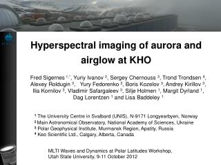 Hyperspectral imaging of aurora and airglow at KHO