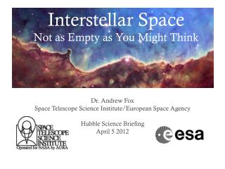 Interstellar Space Not as Empty as You Might Think