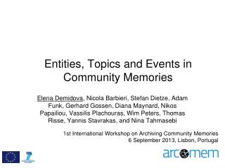 Entities, Topics and Events in Community Memories