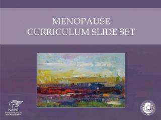 MENOPAUSE  CURRICULUM SLIDE  SET