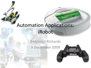 Automation Applications:  iRobot