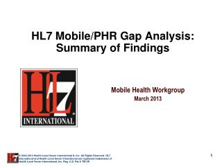 HL7 Mobile/PHR Gap Analysis: Summary of Findings