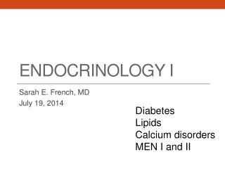 Endocrinology I