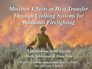 Moisture Effects in Heat Transfer Through Clothing Systems for ...
