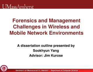 Forensics and Management Challenges in Wireless and  M obile Network Environments