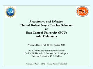 Recruitment and Selection Phase-I Robert Noyce Teacher Scholars at East Central University (ECU)