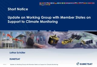 Short Notice  Update on Working Group with Member States on Support to Climate Monitoring