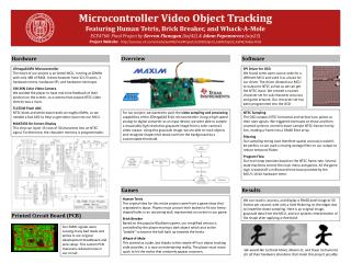 Microcontroller Video  Object  Tracking Featuring Human Tetris, Brick Breaker, and Whack-A-Mole