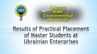 Results of Practical Placement   of  Master Students at Ukrainian Enterprises