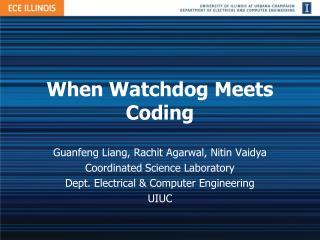 When Watchdog Meets Coding