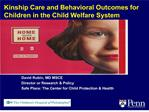 Kinship Care and Behavioral Outcomes for Children in the Child Welfare System