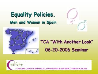 Equality Policies.  Men and Women in Spain