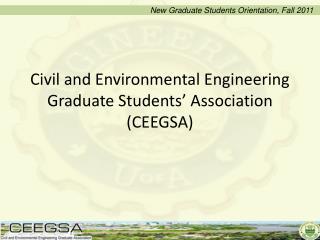 Civil and Environmental Engineering Graduate Students' Association (CEEGSA)