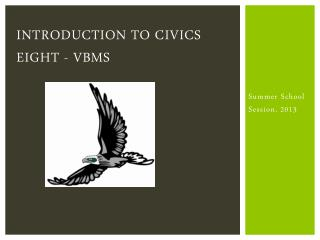 Introduction to Civics Eight - VBMS