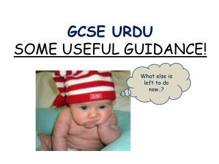GCSE URDU SOME USEFUL GUIDANCE!