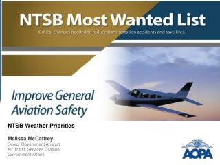 NTSB Weather Priorities  Melissa McCaffrey Senior  Government Analyst