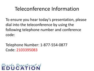 Teleconference Information