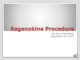 Regenokine Procedure