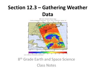 Section 12.3 � Gathering Weather Data