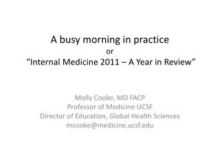 "A busy morning in practice or  ""Internal Medicine 2011 – A Year in Review"""