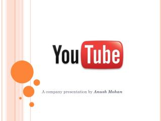 A company presentation by  Anush  Mohan