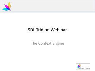 SDL Tridion Webinar