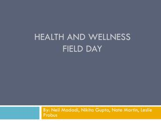 Health and Wellness Field Day