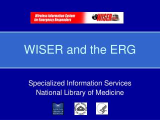 WISER and the ERG